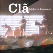 Clã - Catalogue Raissoneé